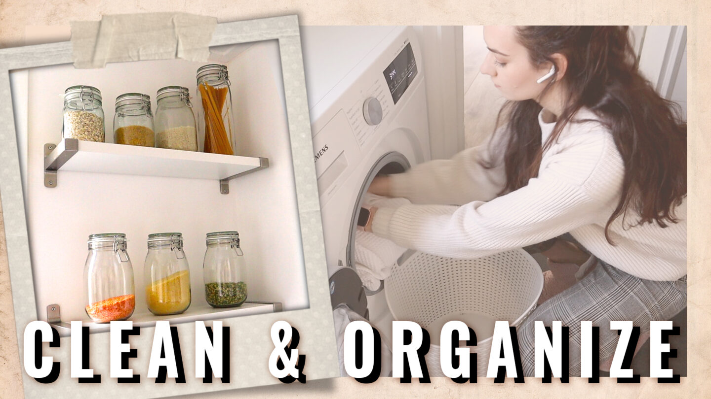 CLEAN & ORGANIZE WITH ME