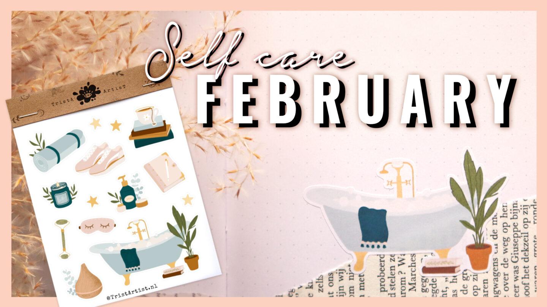 SELF CARE ★ BULLET JOURNAL THEME ★ FEBRUARY 2021