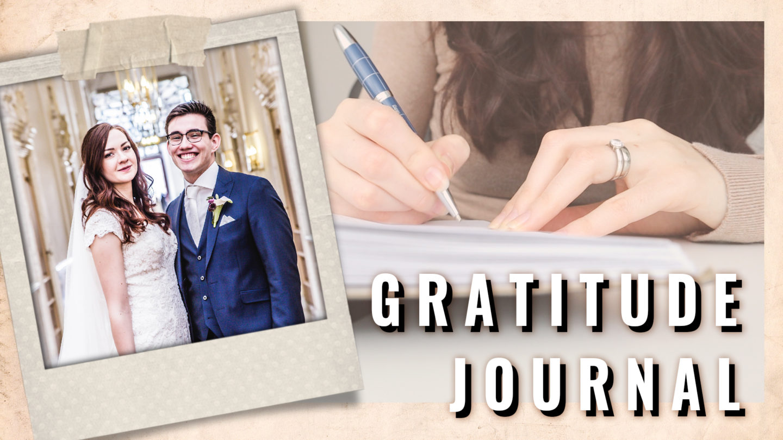 GRATITUDE JOURNAL ★ WEDDING ANNIVERSARY ★ THE HEALING JOURNEY ★ VLOG #1