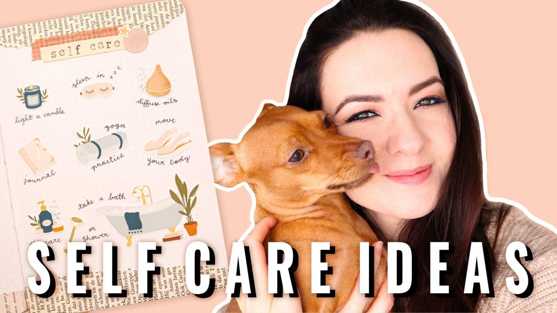 10 SELF CARE IDEAS